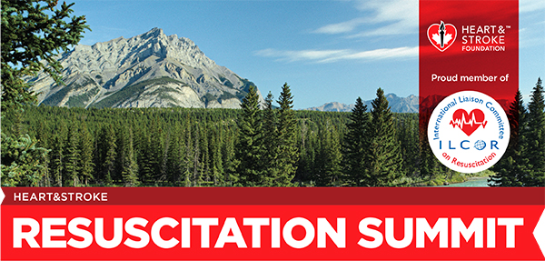 Heart and Stroke Resuscitation Summit